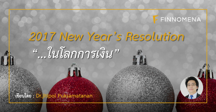 dr-jitipol-2017-new-years-resolution-finance