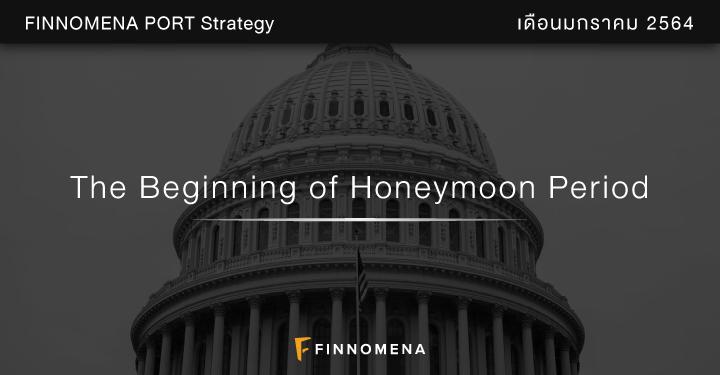 FINNOMENA PORT Strategy เดือนมกราคม 2021: The Beginning of Honeymoon Period